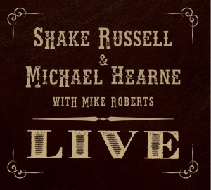 Shake Russell & Michael Hernes